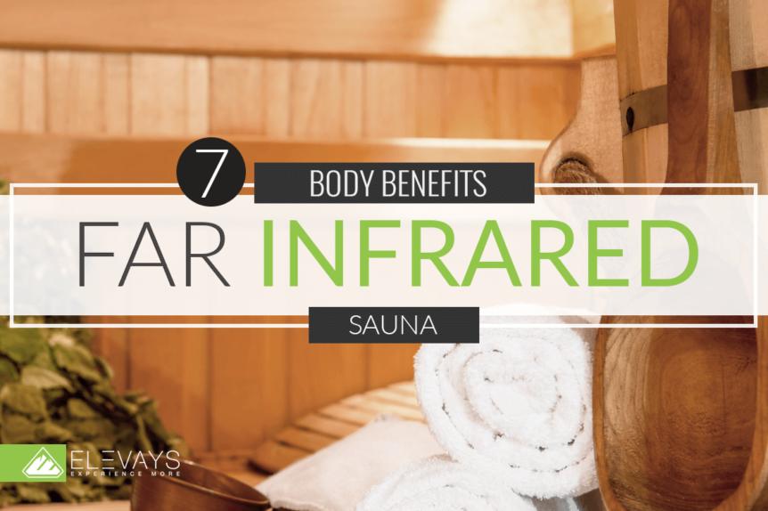 7 Benefits of Far Infrared Sauna