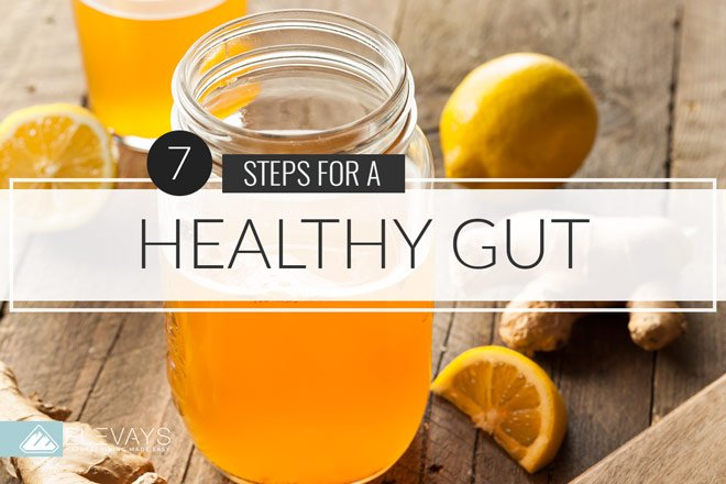 7 Steps on How to Get a Healthy Gut