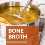 The Benefits of Bone Broth for Gut Health + 4 Mistakes to Avoid When Making It