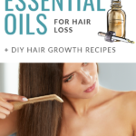 How to Use the Best Essential Oils for Hair Loss and Hair Growth