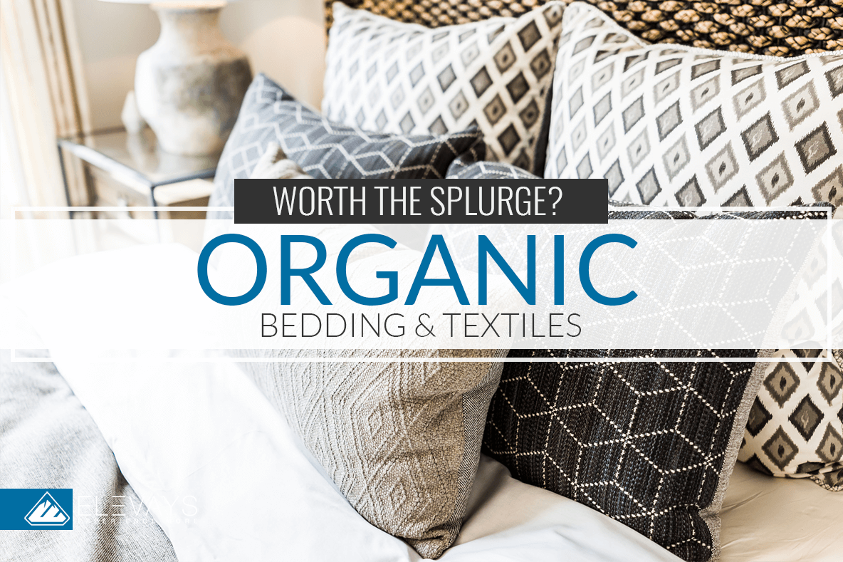 Organic Bedding and Textiles