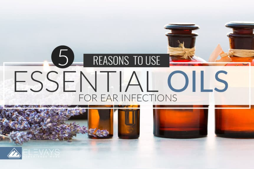 Essential Oil for Ear Infections