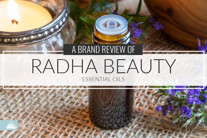 Brand Review Radha Beauty Essential Oils Elevays