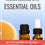 DIY Oil Recipes for Summer - 5 ways to Make Your Summer Awesome with Essential Oils